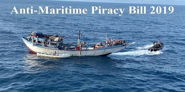 Anti-Maritime Piracy Bill 2019 – Need, Features, Criticism