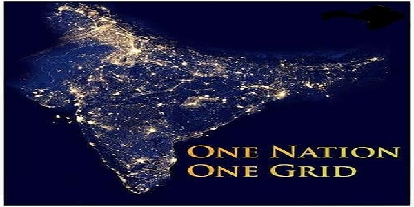One Nation, One Grid – Power Grid, Gas Grid , Benefits and Way Forward