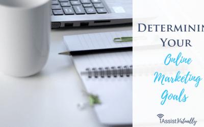 Determining Your Online Marketing Goals