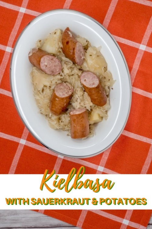 Kielbasa with sauerkraut and potatoes is a filling meal that's full of flavor adnmeacjto make