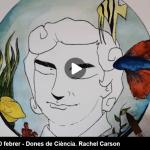 Dones de Ciència: Rachel Carson