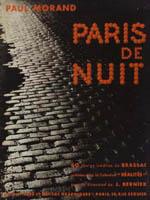 Paris de Nuit - Brassaï y Paul Morand