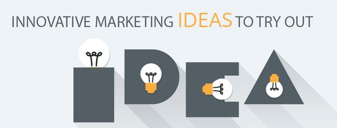 Image result for innovative marketing ideas