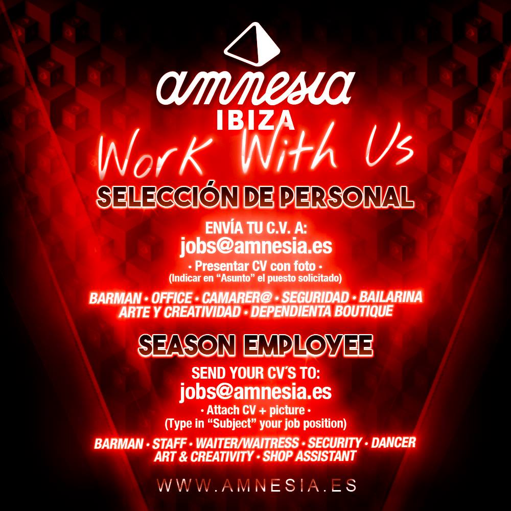 Job Opportunities At Amnesia Ibiza For Summer 2018 Ibiza