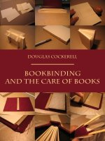 Bookbinding and the care of Books - Douglas Cockerell