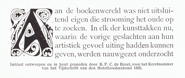 Initial designed and cut in wood and by K.P.C. de Bazel, for the Christmas issue of the Tijdschrift van den Hotelhoudersbond, 1895