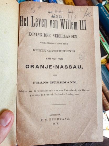 2019.08.31 - The Life of Willem III (Het Leven van Willem III) by Frans Bührmann (Amsterdam, 1874)