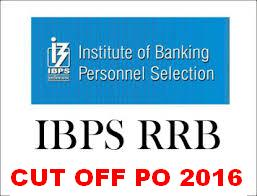 IBPS RRB OFFICER SCALE-I CUT OFF 2016: PRELIM AND MAIN
