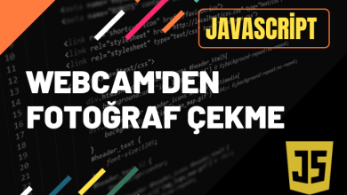 Photo of JavaScript İle Web Kamerasından Fotoğraf Çekme