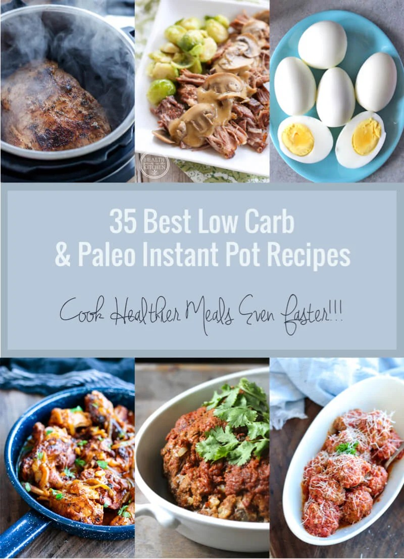 35 Best Low Carb Amp Paleo Instant Pot Recipes I Breathe Im Hungry