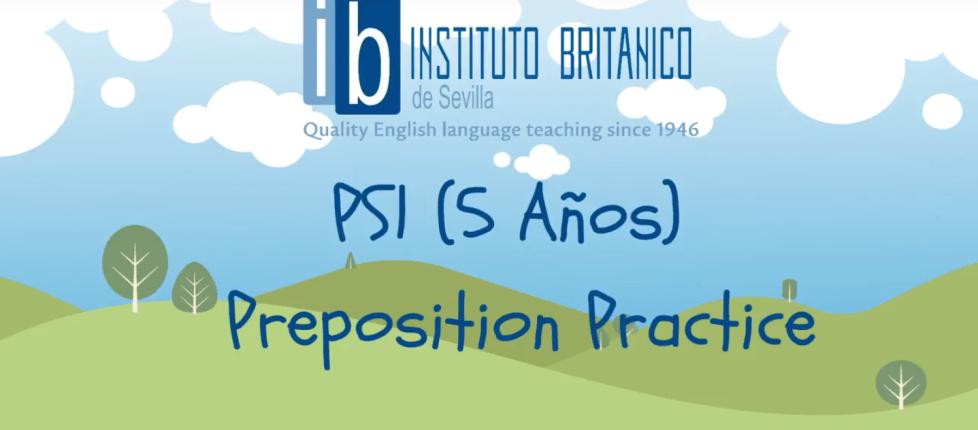 PS1 5 Años Preposition Practice