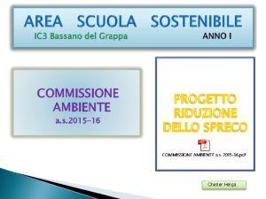 thumbnail of area-scuola-sostenibile-commissione-ambiente-riduzione-dello-spreco-a-s-2015-16