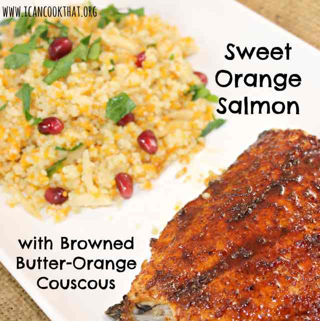 Sweet Orange Salmon with Browned-Butter Orange Couscous