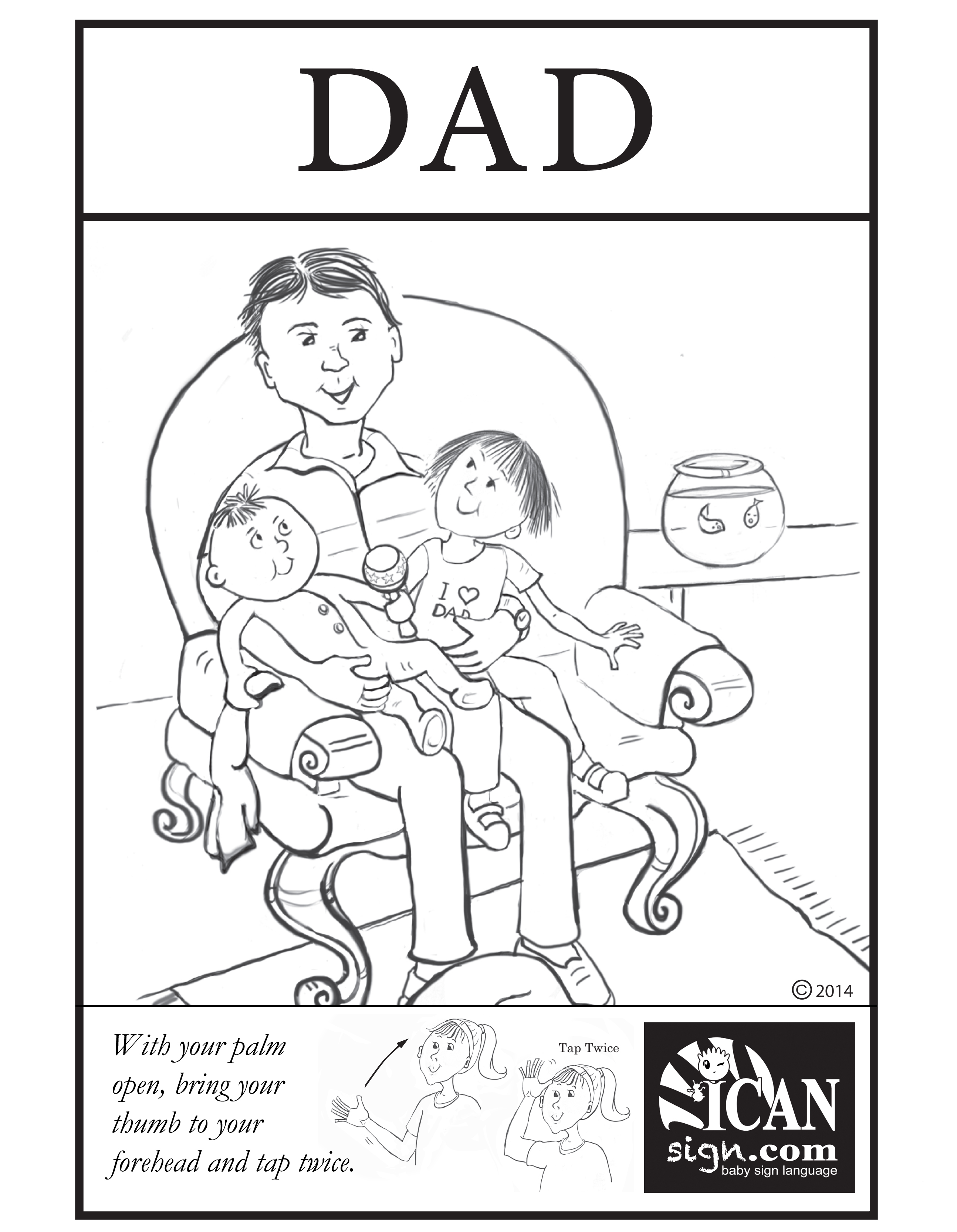Sign For Dad