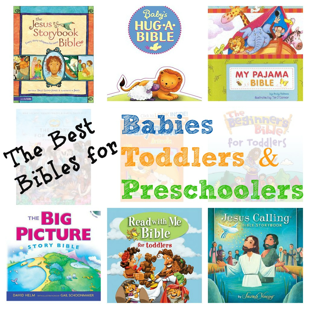 The Best Bibles For Babies Toddlers Amp Preschoolers
