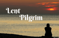 Lough Derg Lenten Reflections – Third Sunday of Lent