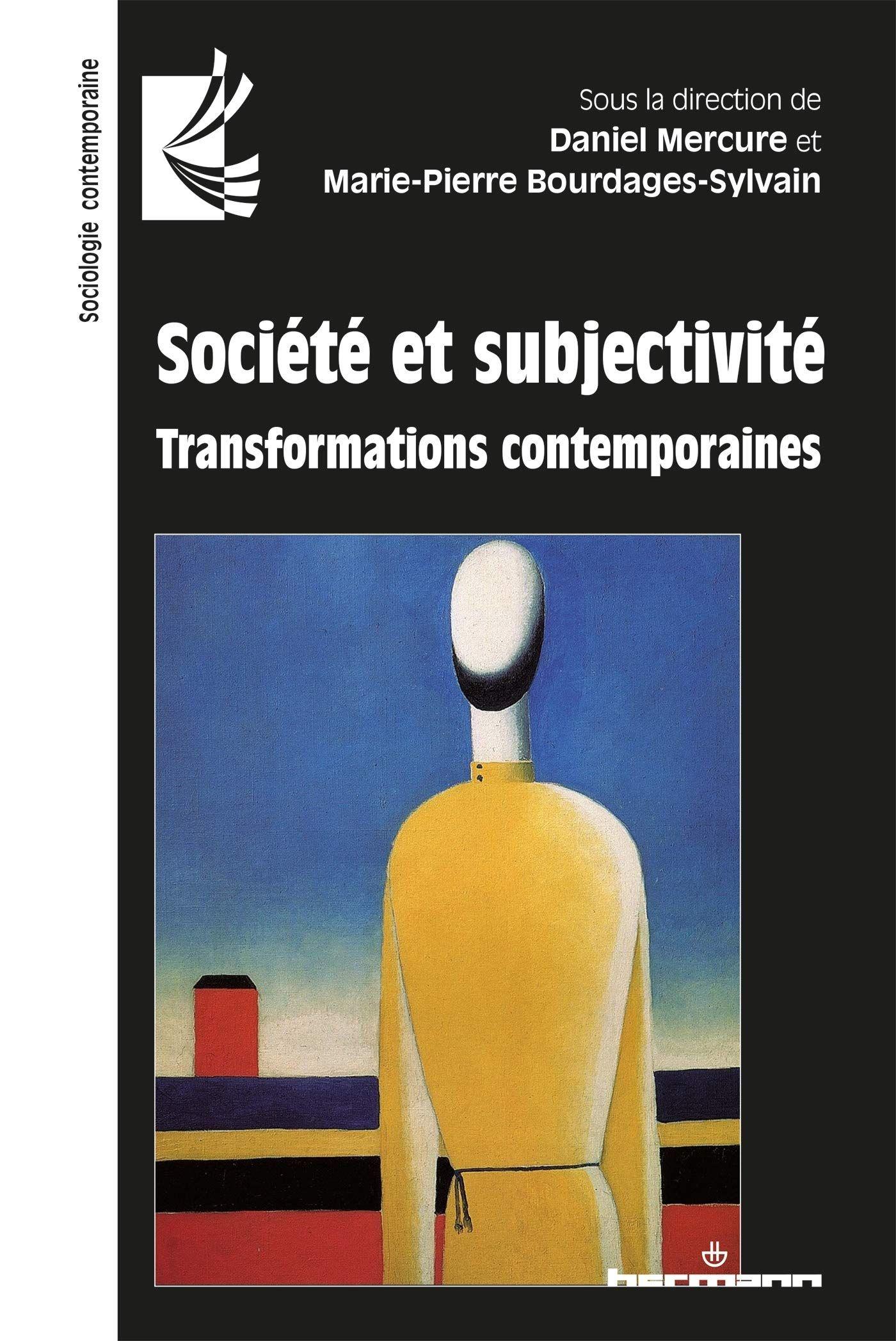 Societe Et Subjectivite. Transformations Contemporaines