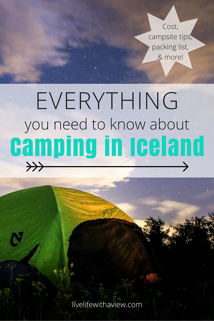 Planning on camping in Iceland? It's a great way to fully enjoy nature and an affordable way to travel. Everything you need to know about camping in Iceland including cost, campsite info and tips, and a packing list| Life With a View
