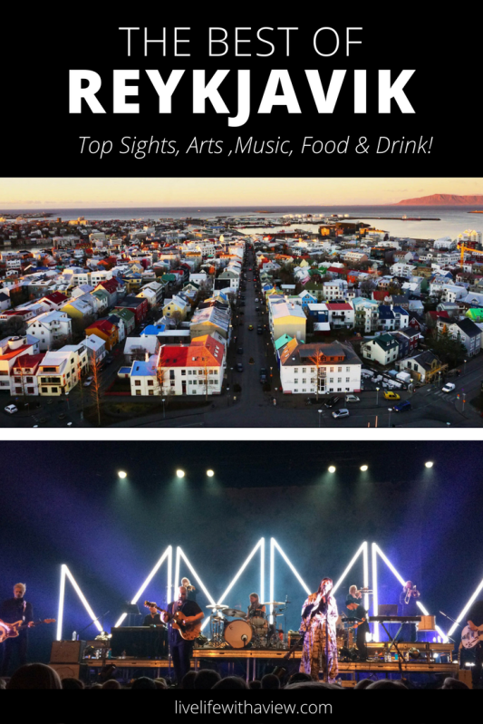 The BEST of Reykjavik - sights, arts, music, food, drink and more! FREE guidebook + map of the city! | Life With a View