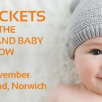 WIN TICKETS To The Parent And Baby Show