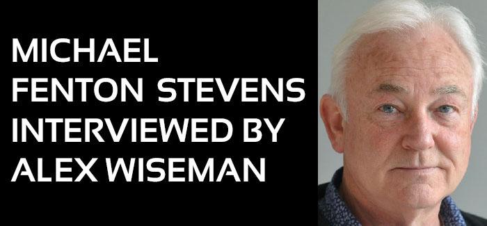 Michael Fenton Stevens Interviewed
