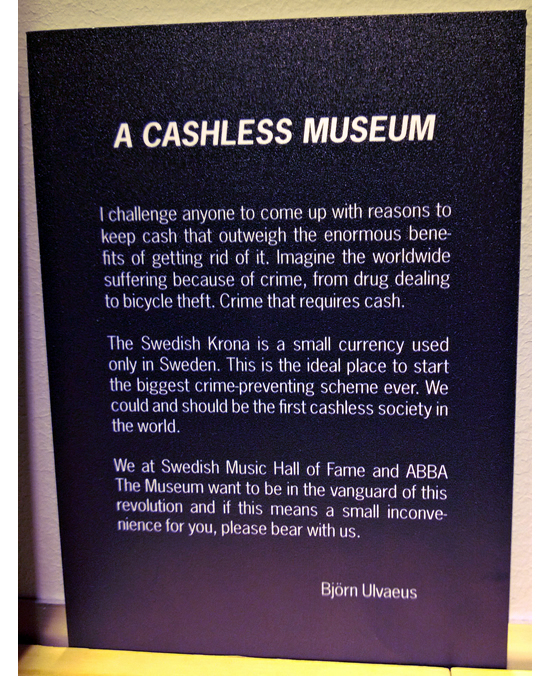 A sign at ABBA The Museum lays out Björn's position on a cashless Sweden