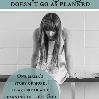 When Pregnancy Doesn't Go as Planned: My Story – part 2