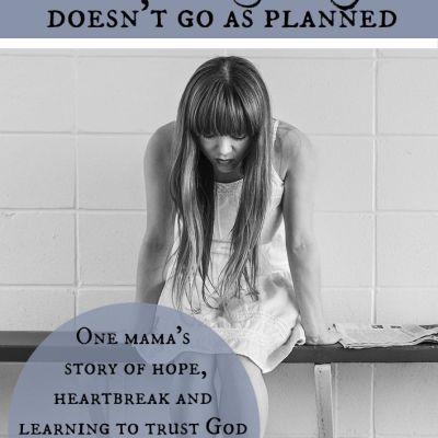 When Pregnancy Doesn't Go as Planned: My Story – part 3