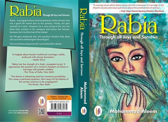 Famous Literary Novel, Rabia: Through All Joys and Sorrows by Mohammad Aleem, Which Riceived Accolades At Many International Book Fairs