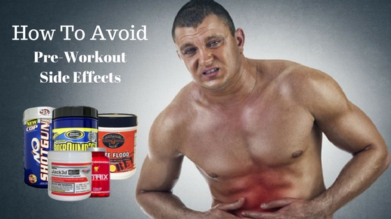 Pre-Workout Side Effects and how to avoid