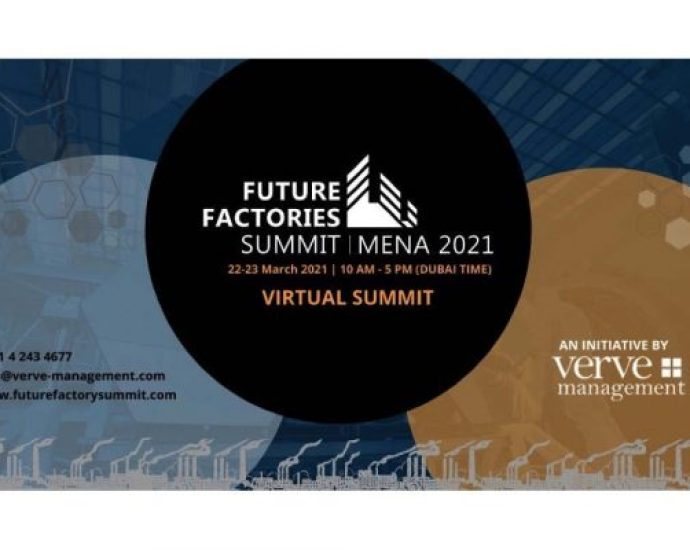 Future Factories Summit MENA 2021 goes live within 24 hours