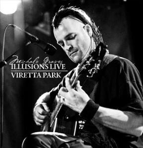 Michale Graves - Illusions Live/Viretta Park