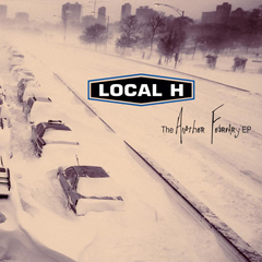"Local H - ""Another February"""