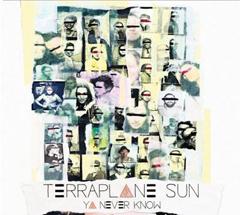 terraplane-sun-you-never-know-2013