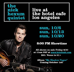 Catch Nick Hexum Live!