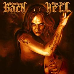 "Sebastian Bach - ""Give 'Em Hell"""