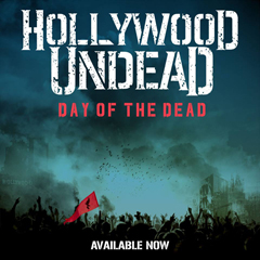 "Hollywood Undead - ""Day of the Dead"""