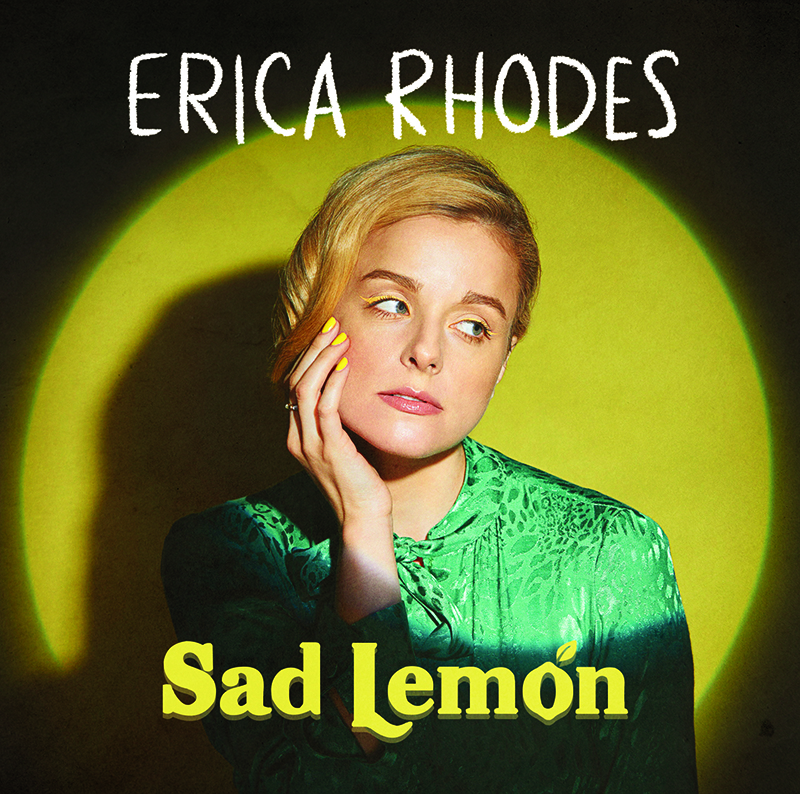 Erica Rhodes - Bad Lemon