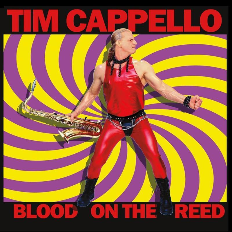 Tim Cappello Blood On The Reed