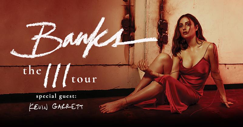 Banks' The III Tour