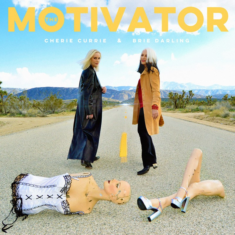 The Motivator - Cherie Currie and Brie Darling