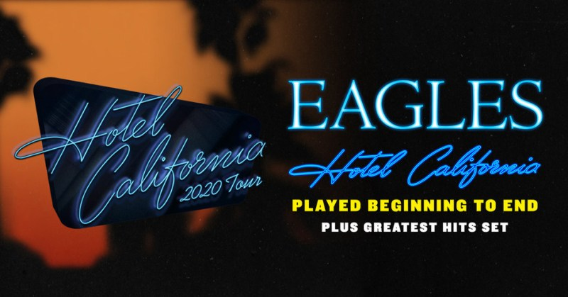 Eagles Hotel California 2020 Tour