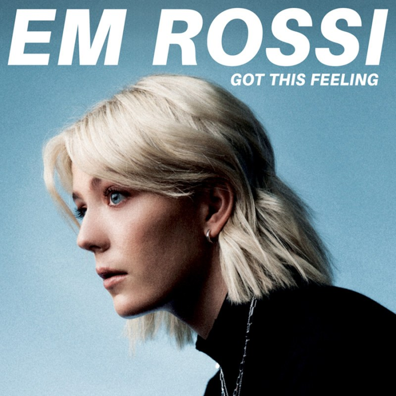 Em Rossi - Got This Feeling