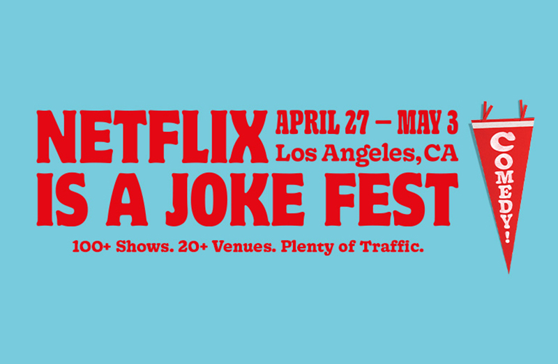 Netflix is a Joke Fest - Comedy Festival