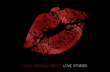HOLD ON HOLLYWOOD