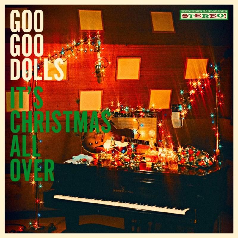 Goo Goo Dolls - It's Christmas All Over