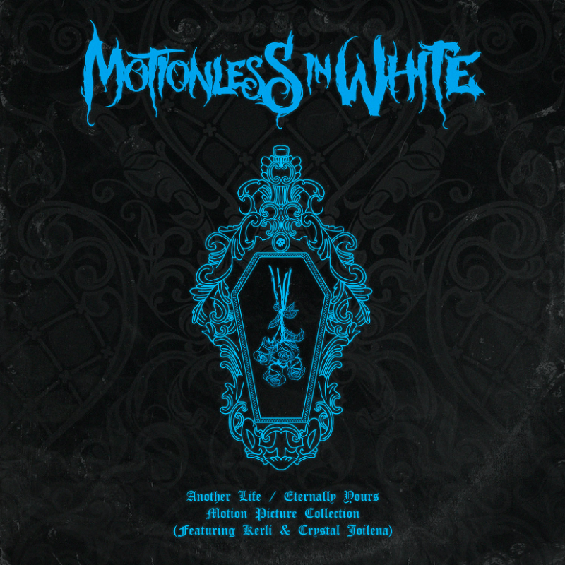 "Motionless In White Release ""Another Life/Eternally Yours: Motion Picture Collection"" EP"