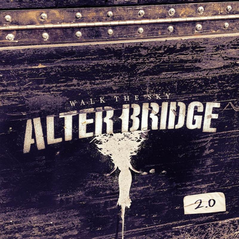 Alter Bridge - Walk The Sky 2.0 EP