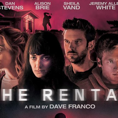 Dave Franco's The Rental