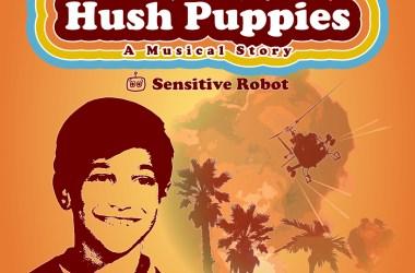 Hush Puppies Musical Story